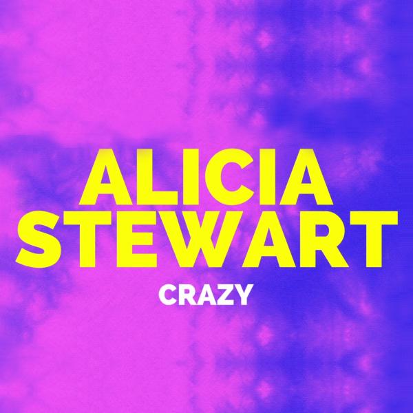 Alicia Stewart Crazy